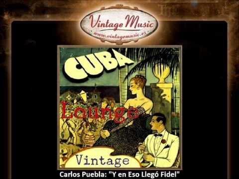 Carlos-puebla-y-en-eso-lleg-fidel-vintag