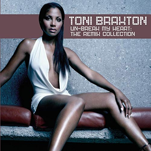 Toni-braxton-unbreak-my-heart
