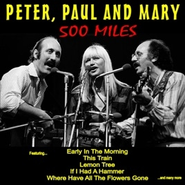 500-miles-peter-paul-and-mary