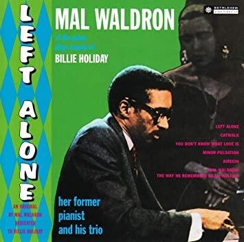 Left-alone-mal-waldron