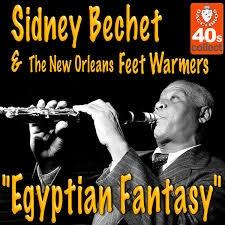 Sidney-bechet-egyptian-fantasy
