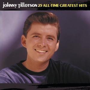 Why-do-i-love-you-so-johnny-tillotson